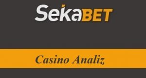 Sekabet Casino Analiz