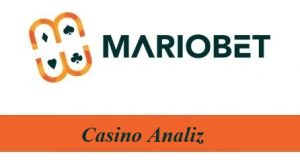 Mariobet Casino Analiz