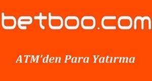 Betboo ATM'den Para Yatırma