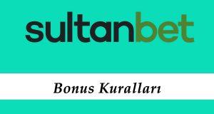 Sultanbet Bonus Kuralları